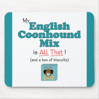 My English Coonhound Mix is All That! Mouse Pad