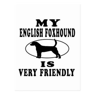 My English Foxhound is very friendly Postcard