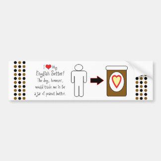 My English Setter Loves Peanut Butter Bumper Sticker
