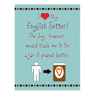 My English Setter Loves Peanut Butter Postcard