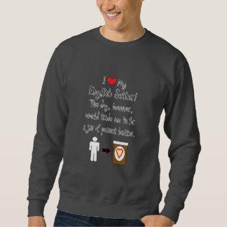 My English Setter Loves Peanut Butter Sweatshirt
