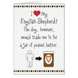 My English Shepherd Loves Peanut Butter Greeting Card