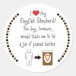 My English Shepherd Loves Peanut Butter Stickers