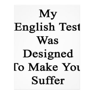 My English Test Was Designed To Make You Suffer Letterhead