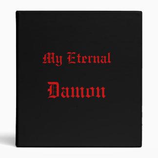 My Eternal, Damon Binder