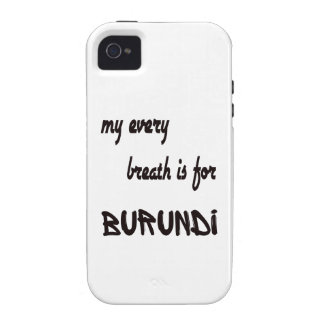 My every breath is for Burundi Case-Mate iPhone 4 Covers
