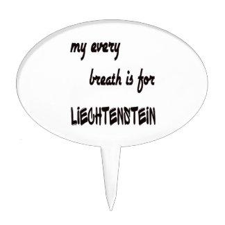 My Every breath is for Liechtenstein. Cake Topper