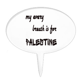 My every breath is for Palestine. Cake Pick