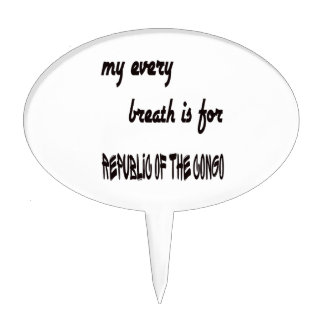 My every breath is for Republic of the Congo. Cake Topper