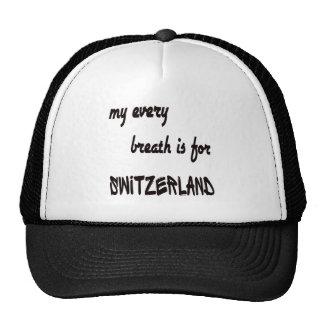 MY Every breath is for Switzerland. Trucker Hat