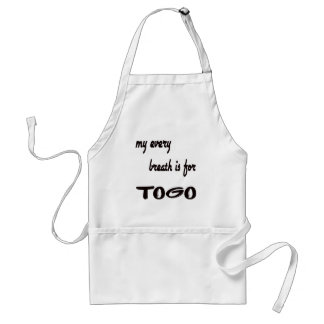 MY Every breath is for Togo. Adult Apron