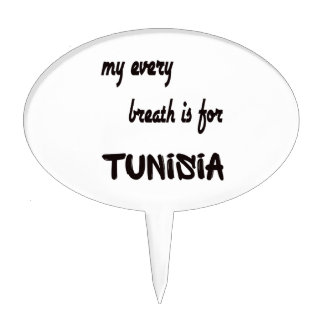 MY Every breath is for Tunisia. Cake Pick