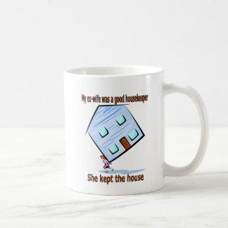 My ex-wife was a good housekeeper classic white coffee mug