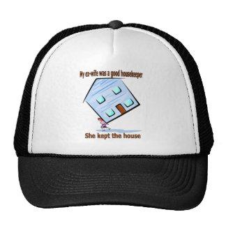 My ex-wife was a good housekeeper trucker hat