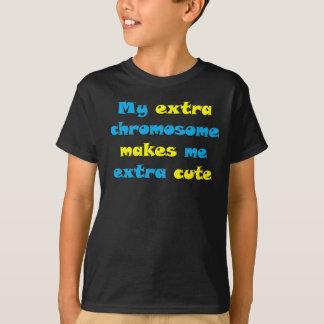 My Extra Chromosome Makes Me Extra Cute T-Shirt