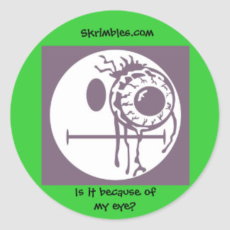 My eye?-Sticker Classic Round Sticker