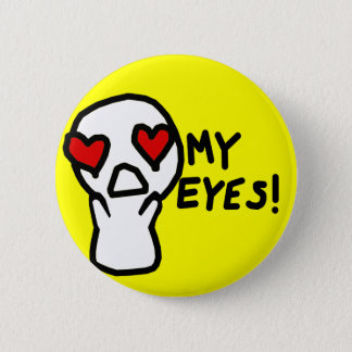 My Eyes! Button