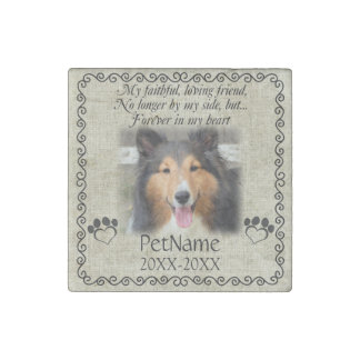 My Faithful Friend Pet Sympathy Custom Burlap Stone Magnet