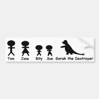 My Family... and Gorak the Destroyer Bumper Sticker