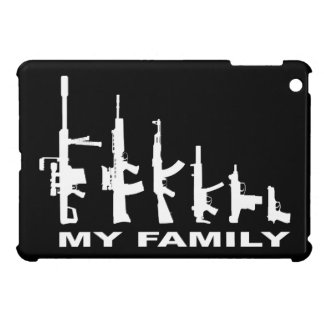 My Family (I Love Guns) Cover For The iPad Mini