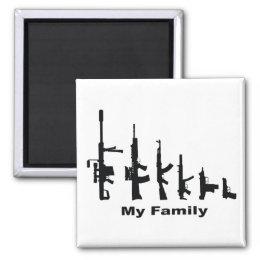 My Family (I Love Guns) Magnet