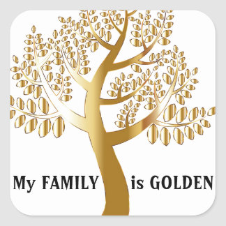 My Family Is Golden Square Sticker
