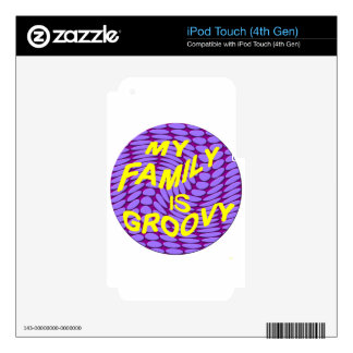 My Family is Groovy! iPod Touch 4G Skin