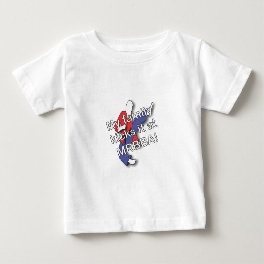 My Family Kicks It Baby T-Shirt