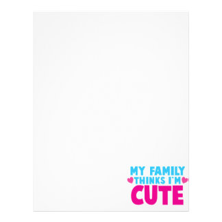 My Family thinks I'm cute! Letterhead