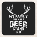 My Family Tree Deer Stand, Funny Deer Hunting, Square Paper Coaster