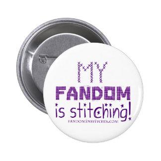My Fandom In Stitching, version 2 Pinback Button