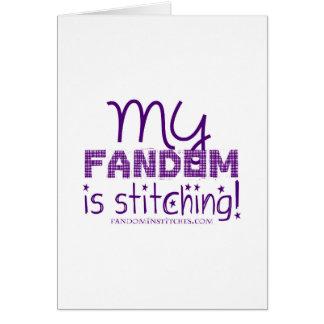 My Fandom Is Stitching! Card