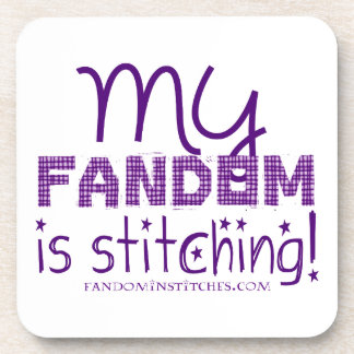 My Fandom Is Stitching! Drink Coaster