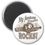 My Fantasy Team Rocks! Magnet