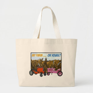 """""""MY FARM OR YOURS?"""" LARGE TOTE BAG"""