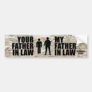 My Father in Law - G Company 141 BSB Bumper Sticker