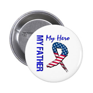 My Father My Hero Patriotic Grunge Ribbon Button