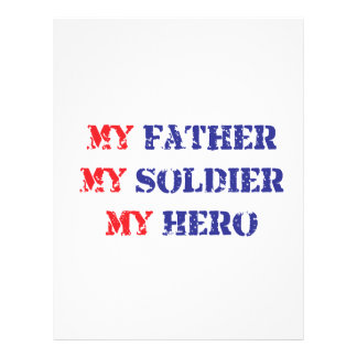 My father, my soldier, my hero flyers