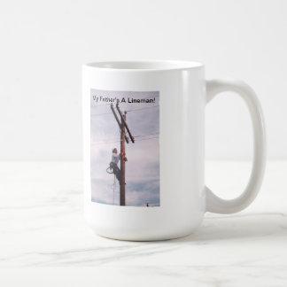 My Father's A Lineman! Coffee Mug