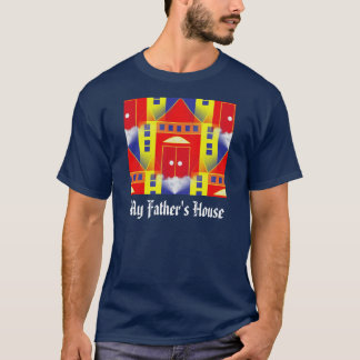 MY FATHER'S HOUSE T-Shirt