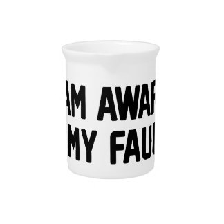 My Faults Beverage Pitcher