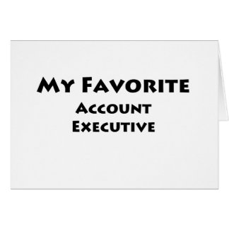 My Favorite Account Executive Card