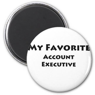 My Favorite Account Executive Magnet