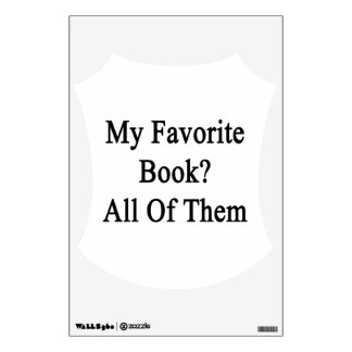 My Favorite Book All Of Them Wall Sticker