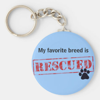 My Favorite Breed Is Rescued Basic Round Button Keychain