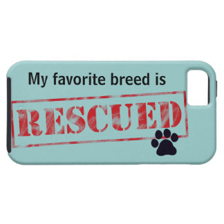 My Favorite Breed Is Rescued iPhone 5 Cases