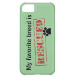 My Favorite Breed Is Rescued iPhone 5C Case