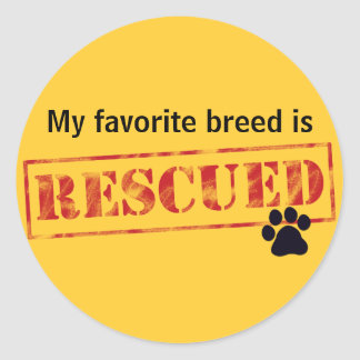 My Favorite Breed Is Rescued Classic Round Sticker