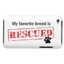 My Favorite Breed Is Rescued iPod Touch Case-Mate Case