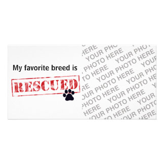 My Favorite Breed Is Rescued Photo Card